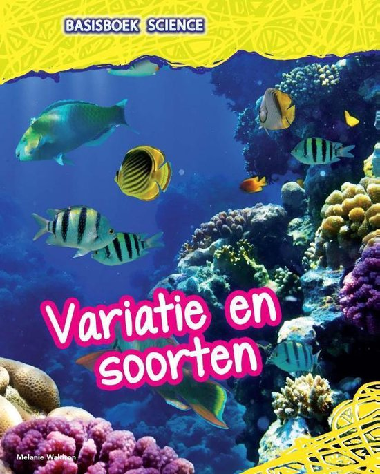 Basisboek Science - Variatie en soorten - Melanie Waldron   Fthsonline.com