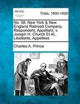 No. 58. New York & New England Railroad Company, Respondent, Appellant, V. Joseph H. Church et al., Libellants, Appellees