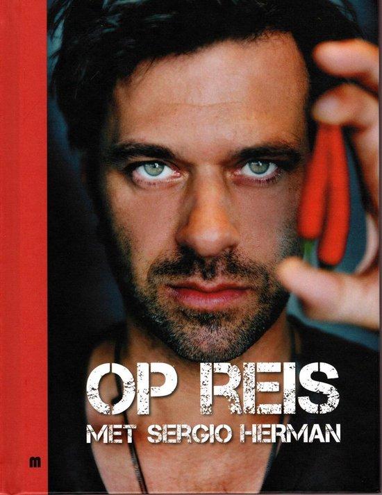 Op reis met sergio Herman - Sergio Herman |