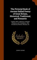 The Pictorial Book of Ancient Ballad Poetry of Great Britain, Historical, Traditional, and Romantic