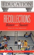 Recollections Bitter and Sweet
