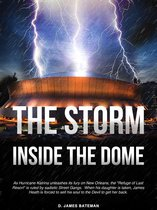 The Storm Inside The Dome