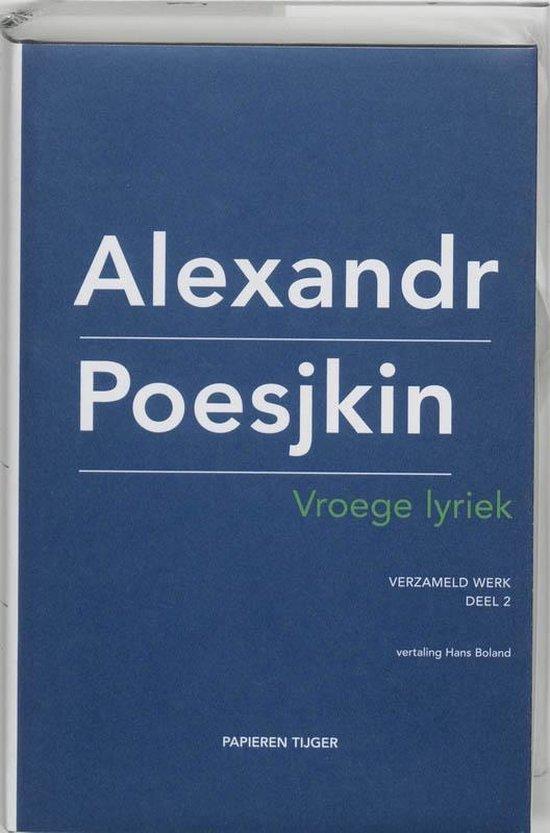 Verzameld werk Alexandr Poesjkin 2 - Vroege lyriek - Alexandr Poesjkin pdf epub