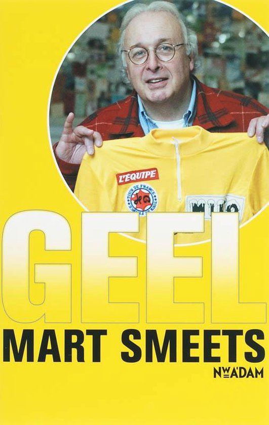 Geel - Mart Smeets |