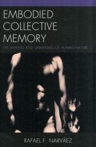 Embodied Collective Memory