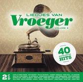Liedjes Van Vroeger Vol 2 (2Cd)