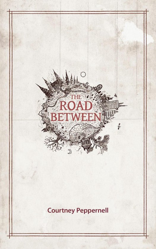 Boek cover The Road Between van Courtney Peppernell (Onbekend)
