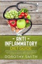 Anti-Inflammatory Diet Guide