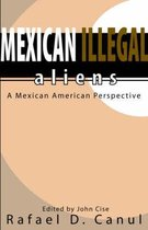 Mexican Illegal Aliens