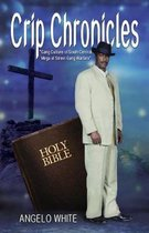 Crip Chronicles