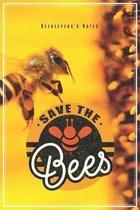 Save The Bees - Beekeeper's Notes: Bienen & Imker Notizbuch Planer Tagebuch Schreibheft (Punktraster / Dot Grid, 120 Seiten, 15,2 x 22.9 cm, 6 x 9) Ge