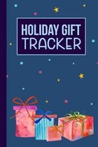 Holiday Gift Tracker: A Christmas Holiday Shopping List Book