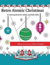 Retro Atomic Christmas Coloring Book - A Coloring Book for Adults and Kids Alike
