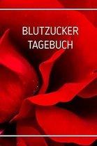 Blutzuckertagebuch: Blutzuckertagebuch zum t�glichen Erfassen des Blutzuckers - F�r Diabetiker - Format 6 x 9 Zoll - Blutzuckerspiegel im
