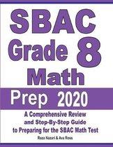 SBAC Grade 8 Math Prep 2020