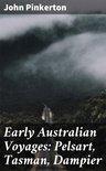 Early Australian Voyages: Pelsart, Tasman, Dampier