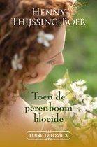 Fenne-trilogie 3 - Toen de perenboom bloeide