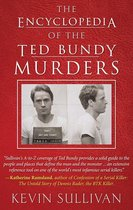 Omslag The Encyclopedia of the Ted Bundy Murders