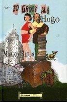 Zo Groot Als Hugo