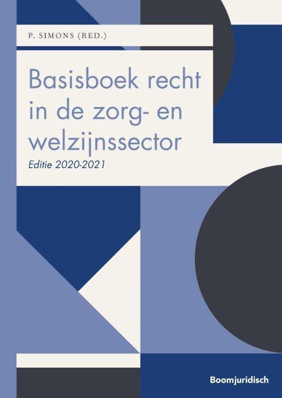 Boek cover Basisboek recht in de zorg- en welzijnssector 2020-2021 van  (Paperback)