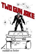 Two-Gun Jake