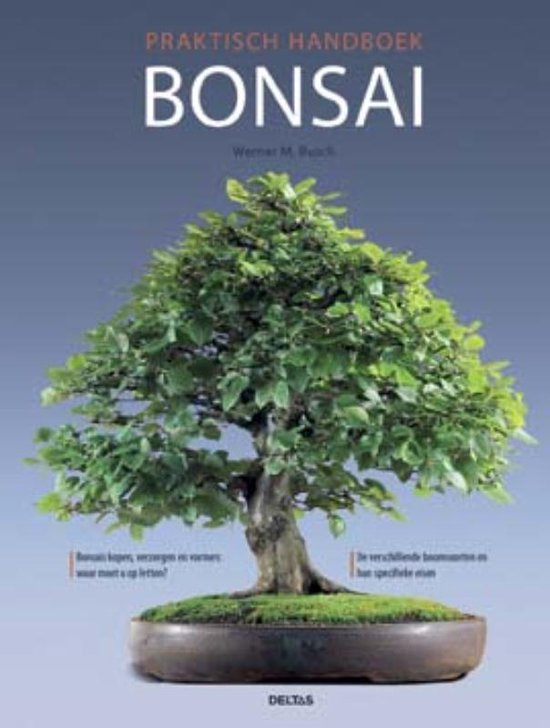 Bol Com Bonsai Praktisch Handboek Werner M Busch 9789044719581 Boeken