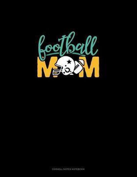 Football Mom: Cornell Notes Notebook