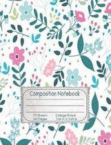 Floral Watercolor Composition Notebook: Pink and Blue Flower Pattern Design College Ruled Lined Entry Writing Book