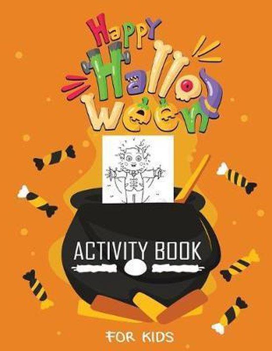 Halloween Activity Book For Kids: A fun Kids Workbook Halloween season and scary Halloween