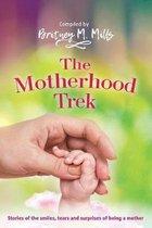 The Motherhood Trek