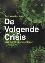 Boek cover De Volgende Crisis van Bert van der Veer