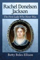 Boek cover Rachel Donelson Jackson van Betty Boles Ellison
