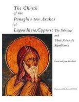 The Church of the Panaghia tou Arakos at Lagoudh - The Paintings and Their Painterly Significance