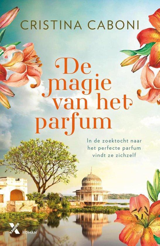 Boek cover De magie van het parfum van Cristina Caboni (Onbekend)