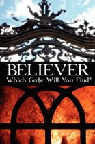 Believer, Which Gate Will You Find