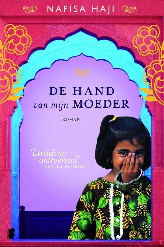 De hand van mijn moeder - Nafisa Haji  