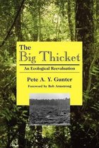 Boek cover The Big Thicket van Gunter P