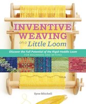 Afbeelding van Inventive Weaving on a Little Loom