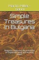 Simple Treasures in Bulgaria