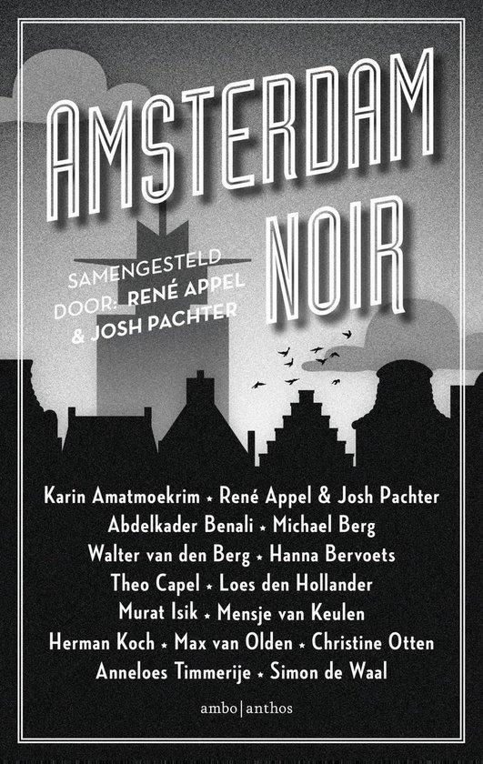 Amsterdam Noir - Rene Appel | Fthsonline.com