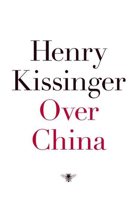Over China - Henry Kissinger |