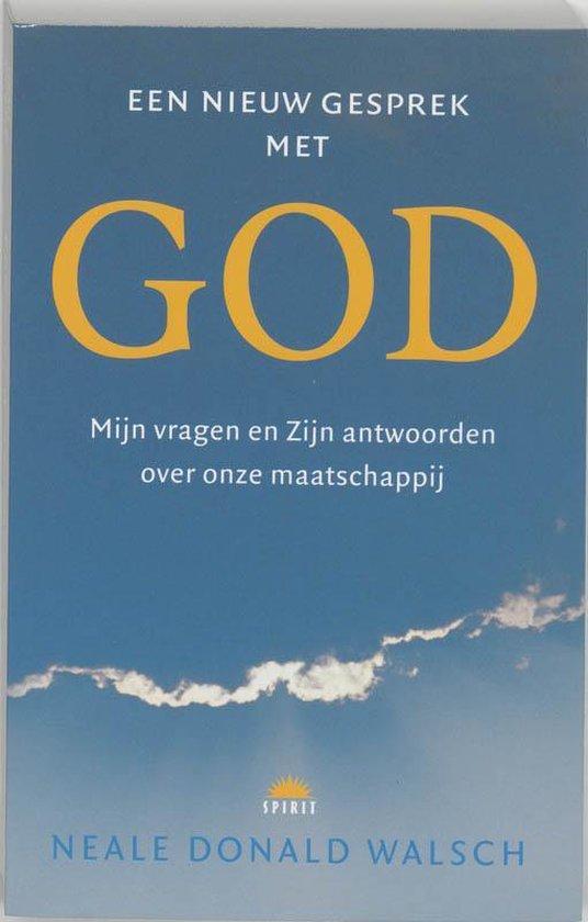 Een Nieuw Gesprek Met God - N.D. Walsch |