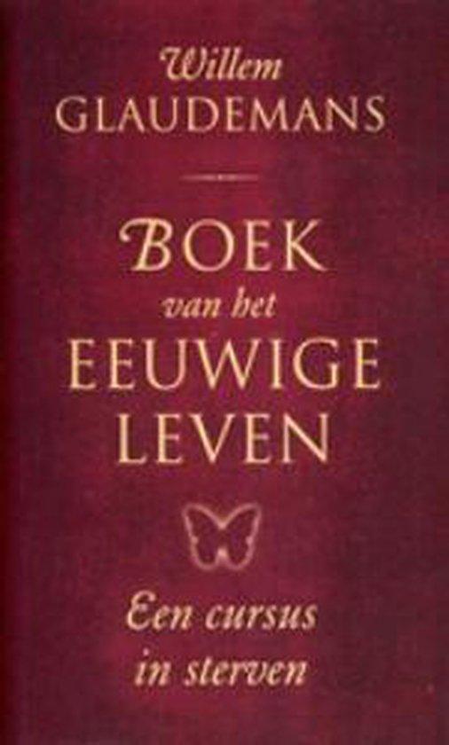 Biblos-serie 1 - Boek van het eeuwige leven - Willem Glaudemans  