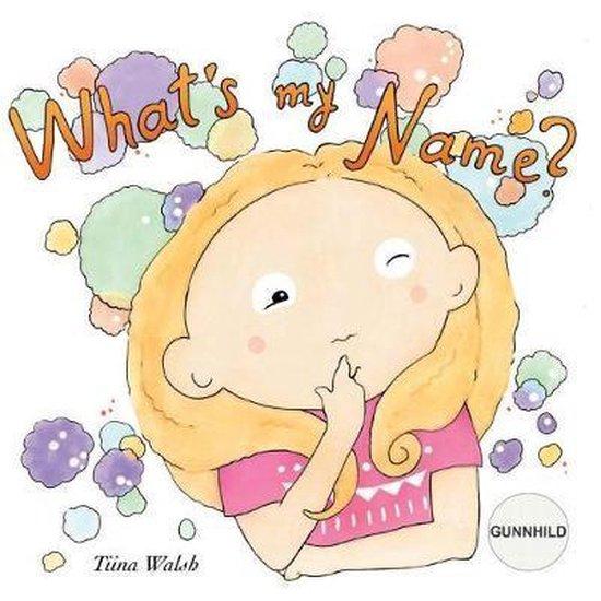 What's My Name? Gunnhild