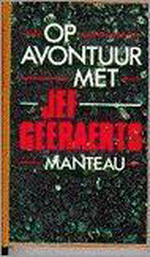 Op avontuur met jef geeraerts - Jef Geeraerts |