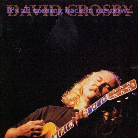 Bol Com It S All Coming Back To Me Now David Crosby Cd Album Muziek