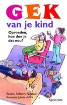 Gek Van Je Kind