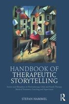 Handbook of Therapeutic Storytelling