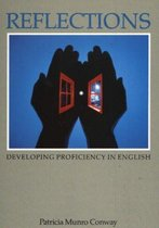 Reflections: Developing Proficiency in English