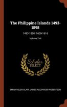 The Philippine Islands 1493-1898